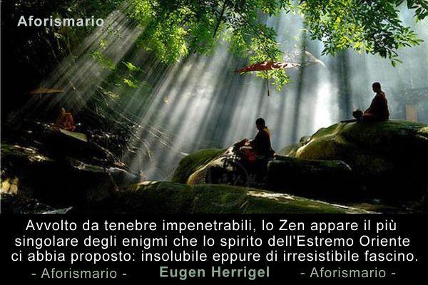 Aforismario Aforismi frasi e citazioni sullo Zen