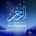 Ar - Rahman (The Merciful) A Nasheed That Calls You To Meditate