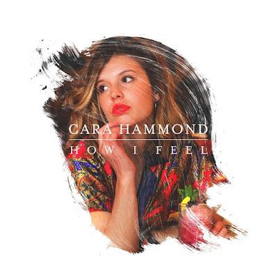 Cara Hammond Unveils New Single 'How I Feel'