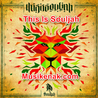 Download Lagu Souljah Mp3 Album This Is Souljah