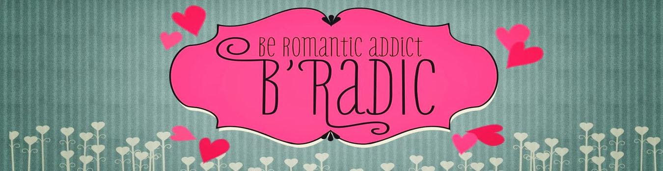 B'Radic - Be Romantic Addict