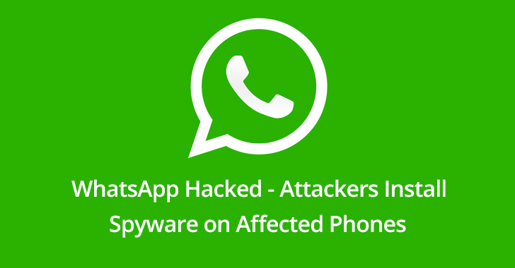 WhatsApp Hacked - Attackers Exploit iPhone or Android device Via Call