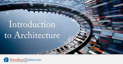 Introduction to Architecture on SchoolhouseTeachers.com