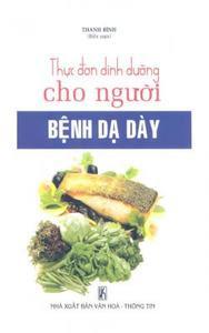 Thực đơn dinh dưỡng cho người bệnh dạ dày