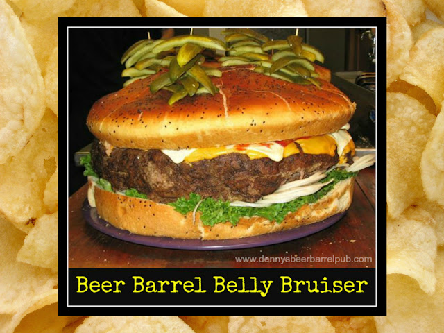 Denny's Beer Barrel Pub Belly Bruiser