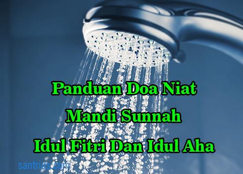 Doa Niat Mandi Sunnah Hari Raya Idul Fitri Dan Idul Adha Keramas Lengkap