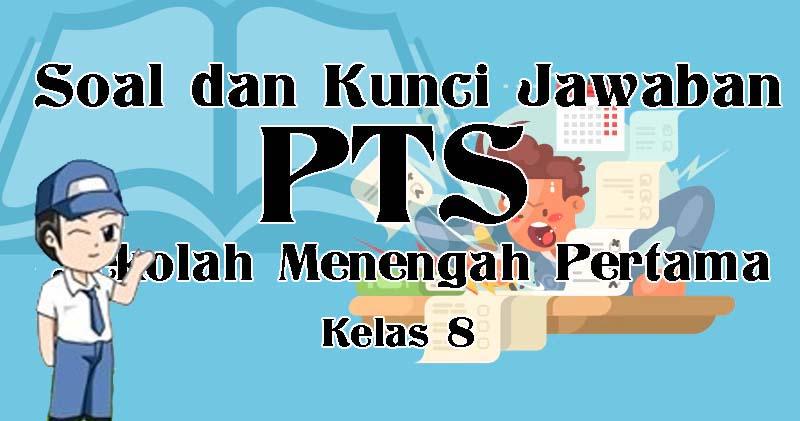 Soal PTS PKN SMP Kelas VIII Kurikulum 2013