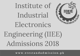 Institute of Industrial Electronics Engineering (IIEE) Admissions 2018