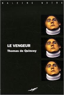 Le vengeur – Thomas de Quincey
