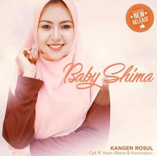 Baby Shima Kangen Rasul Mp3 (4.4Mb) Single Religi 2018,Lagu Religi, Baby Shima