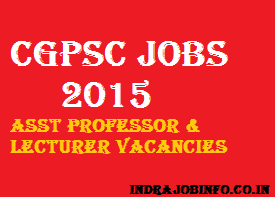 Chhattisgarh PSC Recruitment 2015