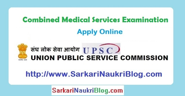 UPSC Combined Medical Services Examination