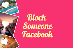 See how to Block on Facebook | Block Someone on Facebook Account