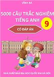 [DOC] 5000 câu trắc nghiệm tiếng anh 9 có đáp án - Vĩnh Bá