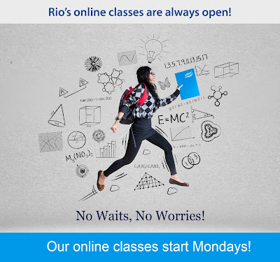 Image of a young woman walking through an illustrated virtual educational world.  Text: Rio's online classes are always open!  No Waits, No Worries.  Our online classes start Mondays!