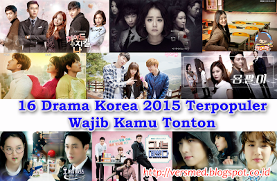 16 Drama Korea 2015 Terpopuler Yang Wajib Kamu Tonton