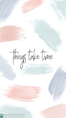 Things Take Time..!  #Inspirationalquotes #motivationalquotes  #quotes