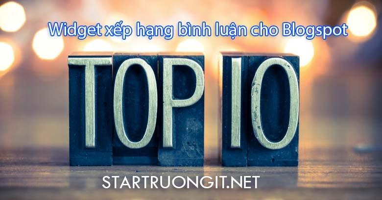 Tạo widget xếp hạng bình luận (Top bình luận) cho Blogspot