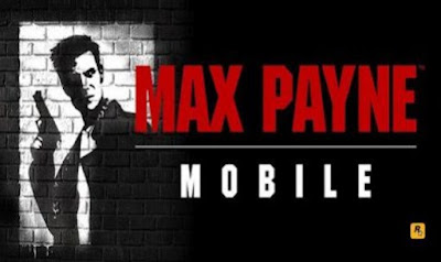 Max payne mobile for android
