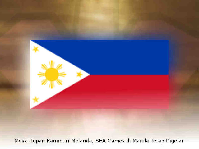 Meski Topan Kammuri Melanda, SEA Games di Manila Tetap Digelar