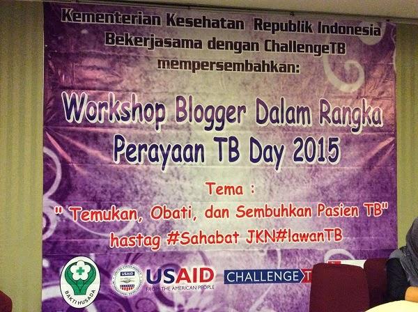 Workshop Blogger Dalam Rangka Memperingati Hari TB Sedunia