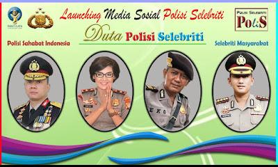 Sapa Masyarakat Via Medsos, Polri Launching Polisi Selebriti