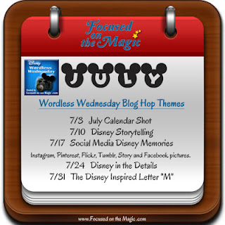 The Disney Wordless Wednesday Blog Hop Themes for July