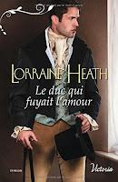 Lorraine Heath - Le duc qui fuyait l'amour