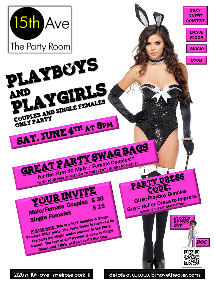 Next 15th Ave. Theater Party in Chicago: Playboys and Playgirls Couples & Single Females Only Party