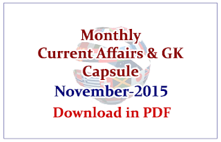 Monthly Current Affairs and GK Capsule November 2015- Download in PDF