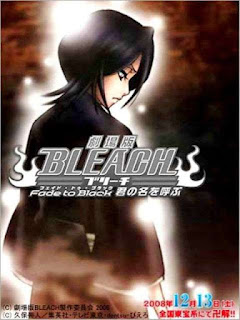 Download Film Bleach: Fade to Black, I Call Your Name (2008) Subtitle Indonesia