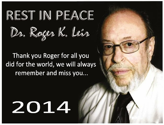 Rest in Peace to Dr Roger Leir...