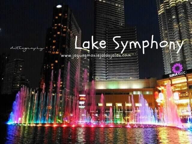 menghabiskan akhir pekan di kuala lumpur, Esplanade (Lake Symphony)