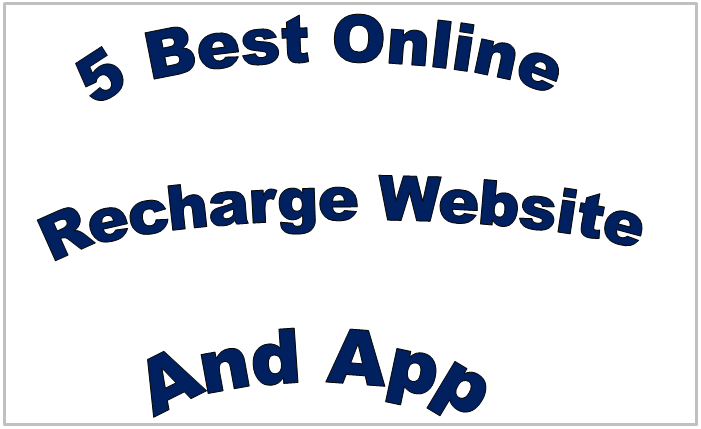 5 Best Online Recharge Website And App