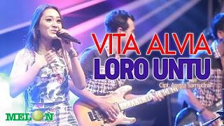 Lirik Lagu Loro Untu - Vita Alvia