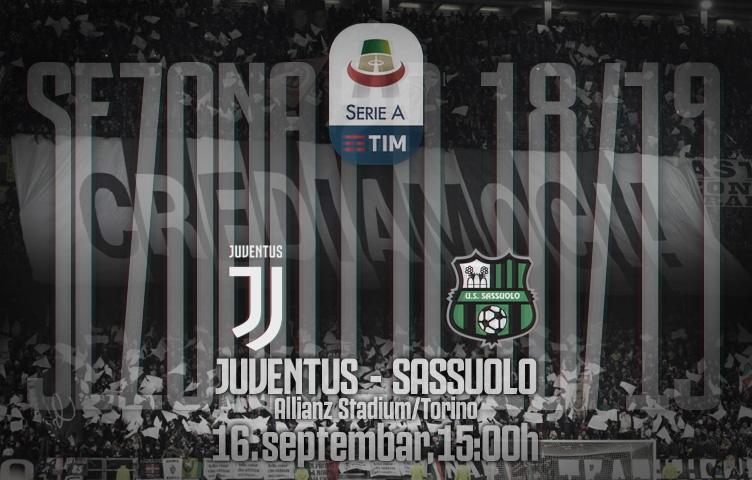 Serie A 2018/19 / 4. kolo / Juventus - Sassuolo, nedelja, 15:00h