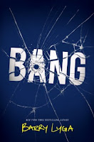 Bang by Barry Lyga book cover and review