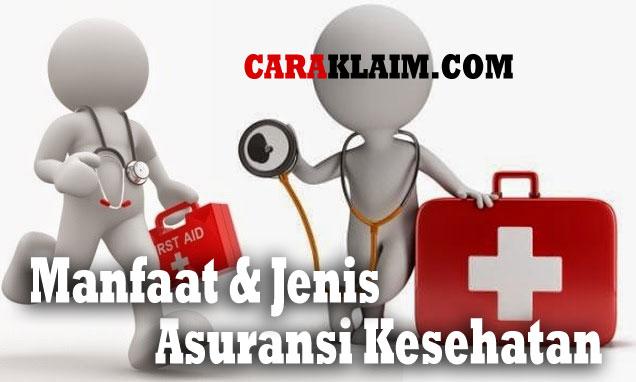 Jenis Dan Manfaat Dari Asuransi Kesehatan