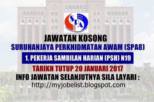 Jawatan Kosong Suruhanjaya Perkhidmatan Awam (SPA8) Januari 2017