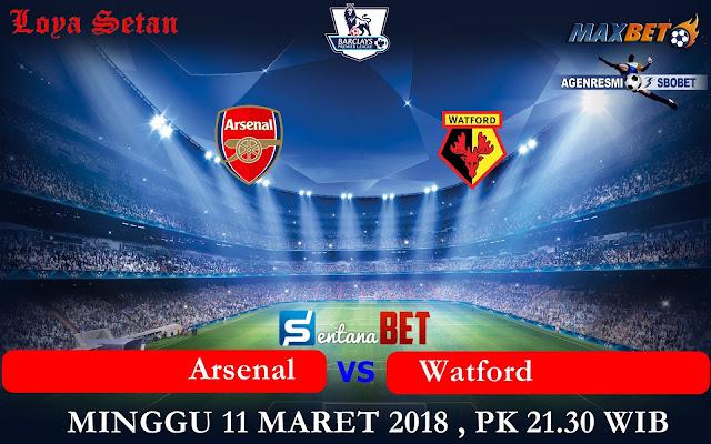 Prediksi Bola Sabtu 11 Maret 2018 : Arsenal vs Watford