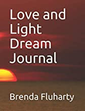 Love and Light Dream Journal