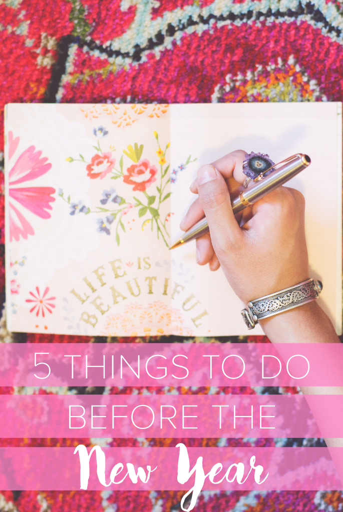 5 Things to do Before the New Year | Inspiration | The Wanderful Soul Blog
