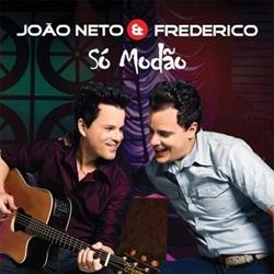 Download Joao Neto e Frederico – Só Modão (2010)