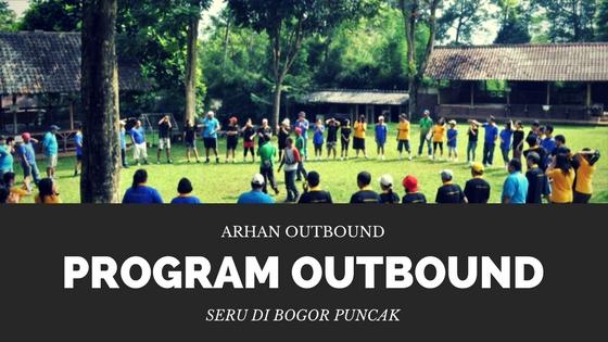 Program Outbound Seru di Puncak Bogor