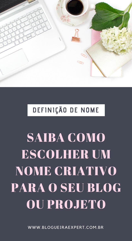Nome Criativo: Como escolher nomes para blog?