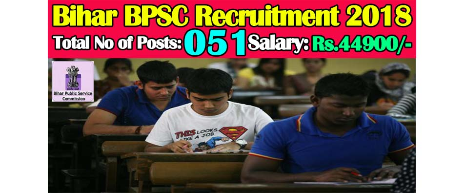 BPSC Recruitment 2018 51 Assistant Posts | Govt Jobs 2019
