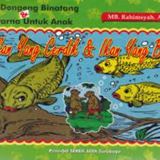 Togetherness Friend Ikan Pintar Ikan Bodoh Dalam Kisah Si Kancil