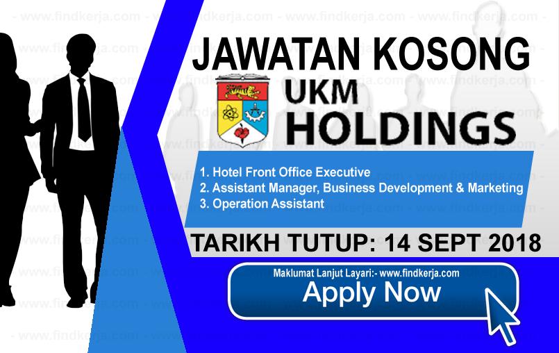 Jawatan Kerja Kosong UKM Holdings Sdn Bhd logo www.ohjob.info www.findkerja.com september 2018