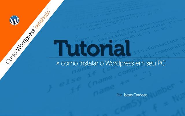 Como instalar o Wordpress em um servidor local?