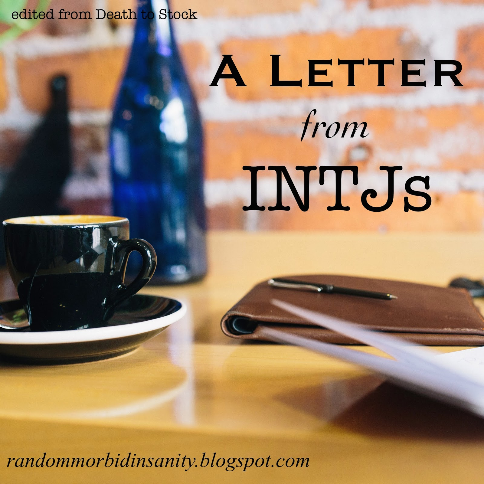 A letter from INTJs